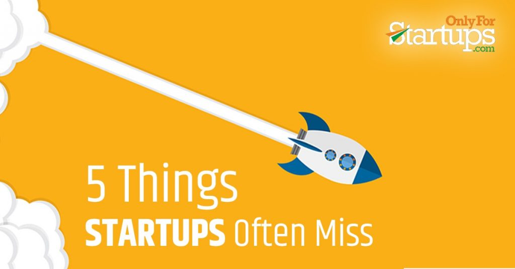 5 Things Startups Often Miss