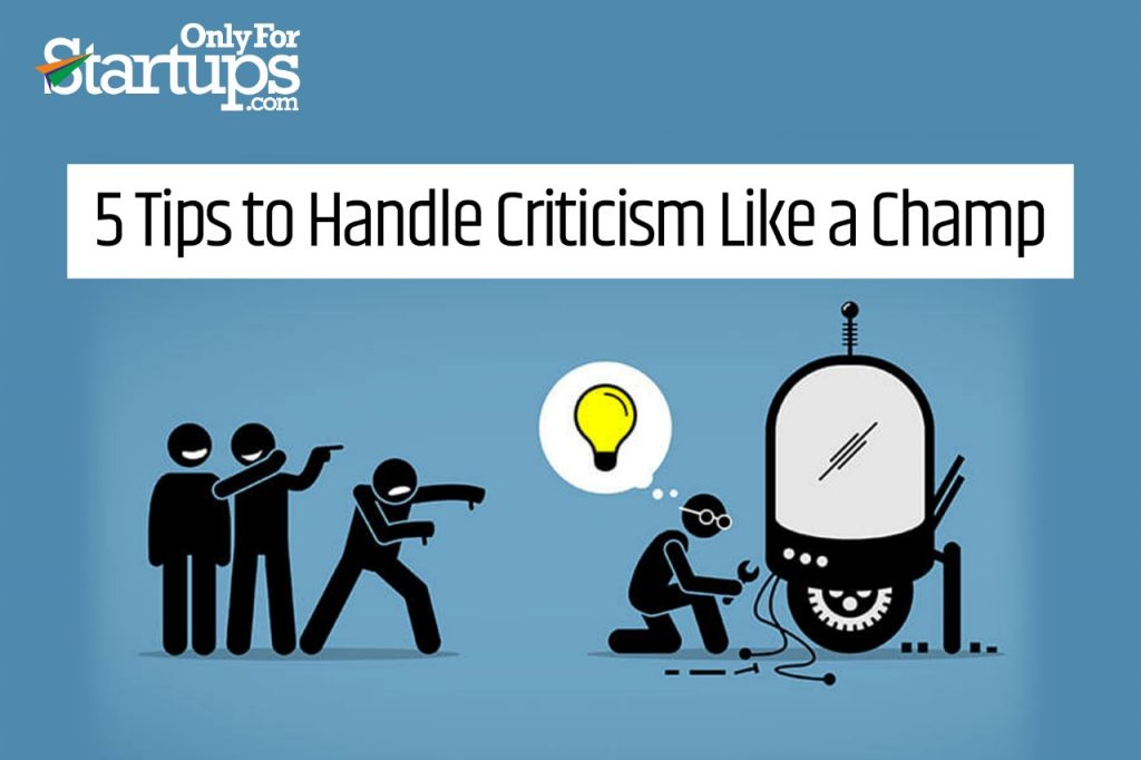 Handling Criticism as an Entrepreneur!