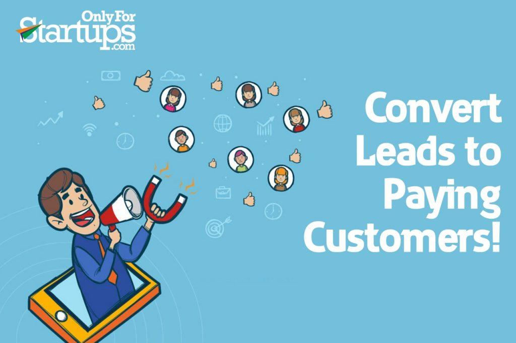 Convert Leads to Paying Customers!