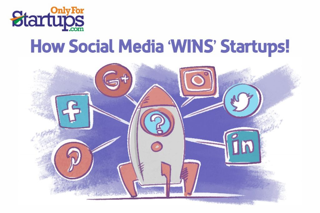 How Social Media 'WINS' Startups!