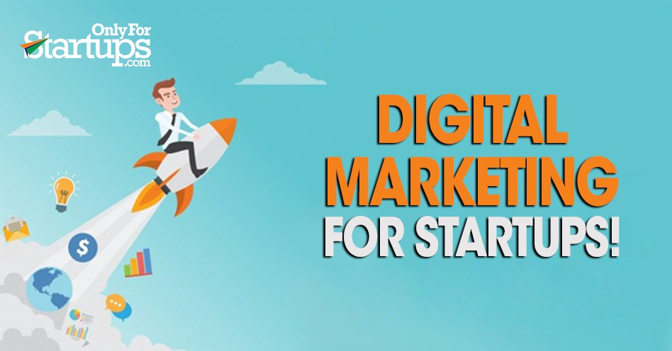 Digital Marketing for Startups!